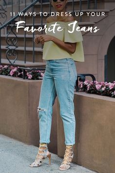 Denim inspiration: 13 ways to wear your favorite pair of jeans.