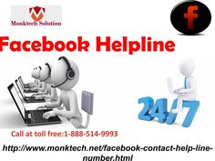Why Facebook helpline is so necessary? Call tollfree 1-888-514-9993  Virtual platform of Facebook is a place where Facebook users enjoy most of the time of their life. Sometimes they face hectic issues of Facebook which are really annoying at that time they look for reliable solutions which are only provided by our Facebook help team. So, roll your fingers on your Smartphone keypad and dial 1-888-514-9993. For more information: http://www.monktech.net/facebook-contact-help-line-number.html