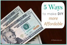 Few simple ways to make DIY more affordable / http://www.diynatural.com/easy-ways-to-save-money/