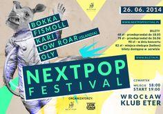 26 czerwca czyli dziś! Nextpop festival @ Eter #Wroclaw www.nextpopfestival.pl