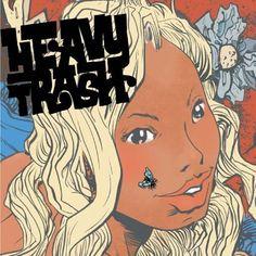 """PAUL POPE:""""HEAVY TRASH"""" - JON SPENCER & MATT VERTA-RAY (2005)Download:Heavy Trash - Heavy TrashAmazon:Going Out With The Heavy TrashVinyl:Heavy Trash-Ltd.Blue Vinyl"""