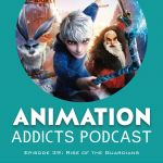 Episode 39: Rise of the Guardians – Guardians of Liberty