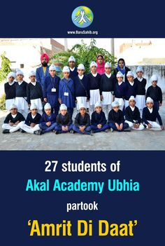 #BlessedtobeSikh 27 students of Akal Academy Ubhia partook 'Amrit Di Daat' Sant Baba Gurjit Singh ji Harigarh wale baptised these kids and bestowed them with the Khalsa Identity. In such Kalyug times where the youth are trapped in the Drug Menace, these kids are setting exemplary for the upcoming generation on how to preserve the seeds of Sikhi. http://barusahib.org/…/27-students-of-akal-academy-ubhia-p…/ Share & Spread to Inspire!