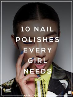 nail polishes with the most fun names that every girl needs