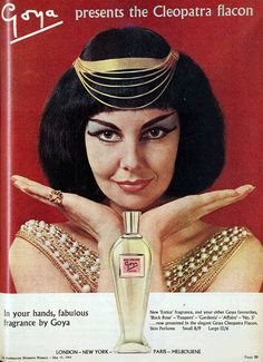 Goya Cleopatra fragrance, 1963 The model really looks like Ashly Judd, no? Vintage Advertisements, Vintage Ads, Vintage Posters, Makeup Ads, Old Makeup, Queen Cleopatra, Egyptian Queen, Cosmetics & Perfume, Fashion Design Sketches
