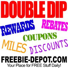►► Double Dip for more FREE Stuff ►► #AirlineMiles, #AMEX, #BestPrice, #Cashback, #Cheap, #Coupons, #CreditCardFreebies, #CreditCardRewards, #Deals, #DoubleDip, #FreeAfterRebate, #HotBuys, #Rebates, #Rewards, #Sale ►► Freebie Depot