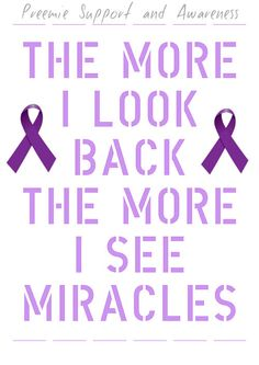 I definitely see miracles! Thank you God for miracles! Great Quotes, Quotes To Live By, Me Quotes, Inspirational Quotes, The Words, Cool Words, Nicu, Preemie Mom, Preemies