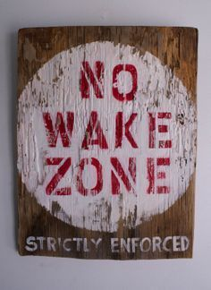 No Wake Zone Beach Sign Hand Painted on Reclaimed Distressed Wood Beach Cottage Style Beach Baby Nursery Surf Baby Kids Room Beach Decor