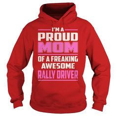 Rally Driver Proud MOM Job Title T-Shirt #gift #ideas #Popular #Everything #Videos #Shop #Animals #pets #Architecture #Art #Cars #motorcycles #Celebrities #DIY #crafts #Design #Education #Entertainment #Food #drink #Gardening #Geek #Hair #beauty #Health #fitness #History #Holidays #events #Home decor #Humor #Illustrations #posters #Kids #parenting #Men #Outdoors #Photography #Products #Quotes #Science #nature #Sports #Tattoos #Technology #Travel #Weddings #Women