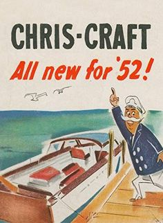 chriscraft - All New for '52 Ad : Posters and Framed Art Prints Available