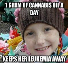 1 Gram of Cannabis Oil a Day Keeps her Leukemia Away