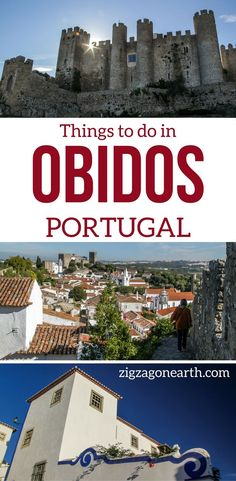 Things to do in Obidos Portugal Travel Guide – Discover the beautiful medieval village of Obidos, explore its charming streets and tour de fortifications for amazing views! Photos, Video and info to plan your visit | Portugal things to do | Portugal Itinerary | Portugal photograph