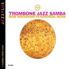 Jazzplus: Trombone Jazz Samba (+ Samba Para Dos) EMARCY  ... https://www.amazon.de/dp/B0090UFZ8S/ref=cm_sw_r_pi_dp_x_fWoPybFPKDBXV