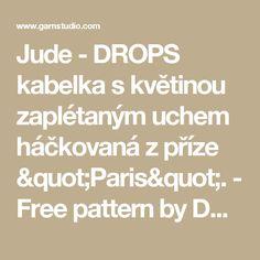 """Jude - DROPS kabelka s květinou zaplétaným uchem háčkovaná z příze """"Paris"""". - Free pattern by DROPS Design"""