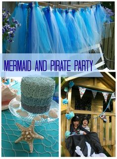 Mermaid And Pirate Party #KidsParties #Birthday #Party