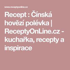Recept : Čínská hovězí polévka   ReceptyOnLine.cz - kuchařka, recepty a inspirace