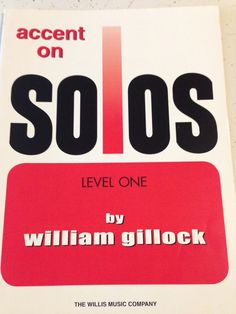 Accent on Solos Level One by William Gillock