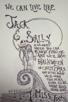 We can live like jack and sally. I miss you - Blink 182 Miss You Blink 182, Nightmare Before Christmas, Sally Nightmare, Blink 182 Lyrics, Blink 182 Quotes, Blink 182 Tattoo, Estilo Tim Burton, We Will Rock You, My Sun And Stars