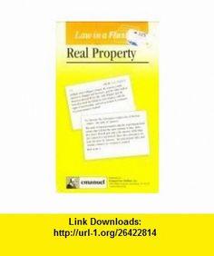Real Property (Law in a Flash Ser) (9781565425651) Steven Emanuel , ISBN-10: 1565425650  , ISBN-13: 978-1565425651 ,  , tutorials , pdf , ebook , torrent , downloads , rapidshare , filesonic , hotfile , megaupload , fileserve