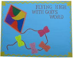 This traditional kite theme can be used to introduce March Bible verses. Each child can make their own kites during this month to attach ...