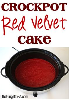 Crock-Pot Red Velvet Cake from TheFrugalGirls.com -- this is perfect for Valentine's Day! #redvelvet #cake #dessert