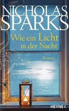 Wie ein Licht in der Nacht von Nicholas Sparks (OR Safe Haven)