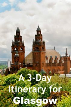 Fun Things to do in Glasgow Scotland with Kids | 3-Day Itinerary for Glasgow Scotland