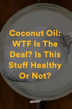 Coconut oil: Still not the answer to all of life's problems. #greatist https://greatist.com/eat/is-coconut-oil-healthy
