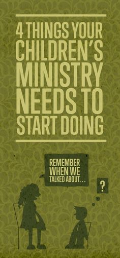 Four Things Your Children's Ministry Needs To Start Doing by Larry Fowler | Awana Blog