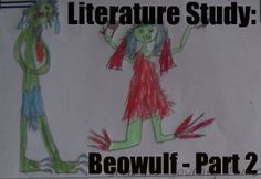 Anglo Saxon Literature Study: Beowulf Part Two - ANGELICSCALLIWAGS