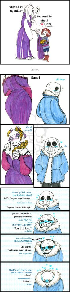 Fuck this shit. It's again a ship I don't like. Toriel is a fucking mother! She wouldn't have this freakin boobs! She would care more for Frisk than snogging Sans! And she would never wear something like that. Grrrr...they are just good friends.