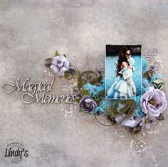 Mary's Crafty Moments: ''Magical Memories'' - DT Layout for Lindy's Stamp...
