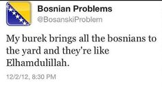 This made me pee myself!! #BosnianProblems