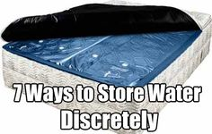 7 Ways to Store Water Discretely, water storage, water, shtf, prepping, hidden water, survival, shtf preparedness,