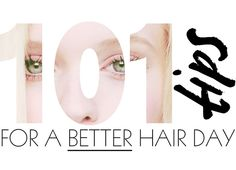 101 Tips For a Better Hair Day | Beauty High