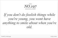 Such wisdom.