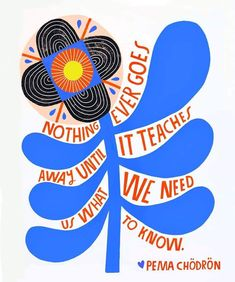 When you look up/ Do you see the blue sky of what might be / Or the darkness of what will never be? By: Lisa Congdon. Doodle Books, Doodle Art, Kami Garcia, Sketch Journal, Pema Chodron, Words Of Wisdom Quotes, Character Illustration, Illustration Flower, Pretty Words