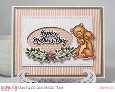 Hi I am here with this Adorable New Release from Uniquely Creative called Hey Mama - Stamp and Colour Kit April 2019 take a . Mothers Day Cards, Happy Mothers Day, Color Kit, Colour, Jennifer Mcguire Ink, April Challenge, Bear Card, Handmade Tags, Pearl And Lace