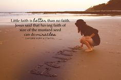 Faith the size of a mustard seed...
