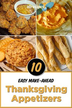 "10 Easy Make-Ahead Appetizers To Save You Time This Thanksgiving | ""Save precious time on Turkey Day by prepping these easy make-ahead Thanksgiving appetizers. I'll share 10 crowd-pleasing, make-ahead Thanksgiving appetizer recipes, plus tips for storage so you can sail into Thanksgiving with one less thing to worry about."" #thanksgiving #thankgivingrecipes #thanksgivingappetizers #appetizerrecipes"