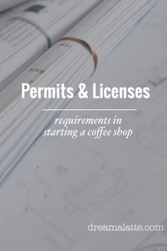 Permits & Licenses for a Coffee Shop