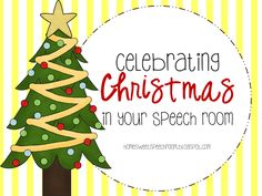Twin Sisters Speech & Language Therapy: Guest Post #4. A post on using the theme of Christmas in speech therapy from Carissa at Home Sweet S...