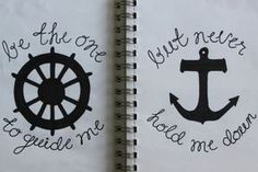 """If I see one more picture of an ancor with the quote """"I refuse to sink..."""" I will die.  ANCHORS SINK PEOPLE!! That's what they're made to do..don't get that tattooed onto your body!  This is cute.. ***"""