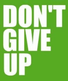 Don't give up. You can do this. | via @SparkPeople #motivation #quote
