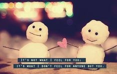 It's not what I feel for you; It's what I don't feel for anyone but you!