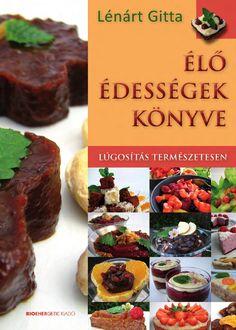 http://issuu.com/bioenergetic/docs/elo_edessegek_konyve/1  Lénárt Gitta: Élő édességek könyve  Az élő ételekre jellemzően ezek a finomságok hőkezelés, sütés és főzés nélkül készülnek, így a bennük található értékes tápanyagok, vitaminok és enzimek továbbra is kifejthetik áldásos hatásukat. Az alapanyagaik között elsősorban rostban gazdag gyümölcsök és olajos magvak szerepelnek, a receptek nem tartalmaznak azonban lisztet, tojást, tejtermékeket, fehér cukrot. Éppen ezért ezek az édességek…