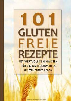 Boncibus - Buch - 101 Glutenfrei Rezepte http://boncibus.com/de/book/zoeliakie-information/101-glutenfrei-rezepte-37 #glutenfrei #gf #boncibus #zöliakie