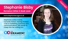 Ep. 8 Stephanie Bisby Romantic Fiction Author on Writing and Creativity