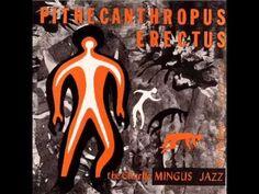 Charlie Mingus - Pithechantropus Erectus (Full Album)