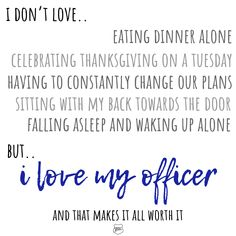 Blue life is hard, but I love my officer more 💙 Police Wife Quotes, Police Officer Girlfriend, Correctional Officer Wife, Cop Wife, Police Wife Life, Spouse Quotes, Girlfriend Quotes, Law Enforcement Wife, Funny Quotes